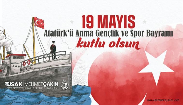 Başkan Çakın'dan 19 Mayıs Mesajı